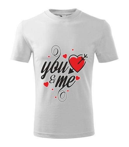 Tričko YOU AND ME unisex